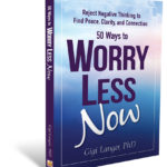 Worry Less Now